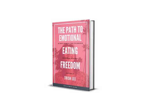 NEW E-BOOK LAUNCH: The Path To Emotional Eating Freedom ✨