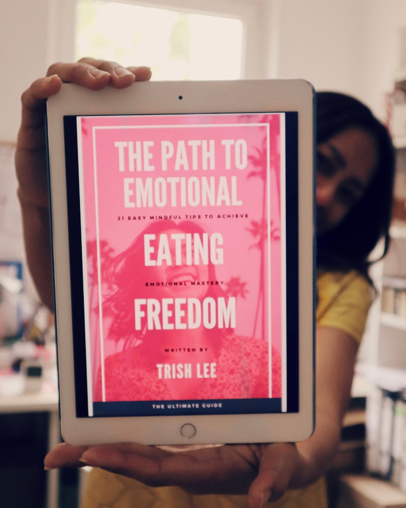 The Path To Emotional Eating Freedom: 21 Easy Mindful Tips To Achieve Emotional Mastery