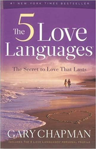The 5 Love Languages by Gary Chapman-the secret to keep the spark alive in your relationship