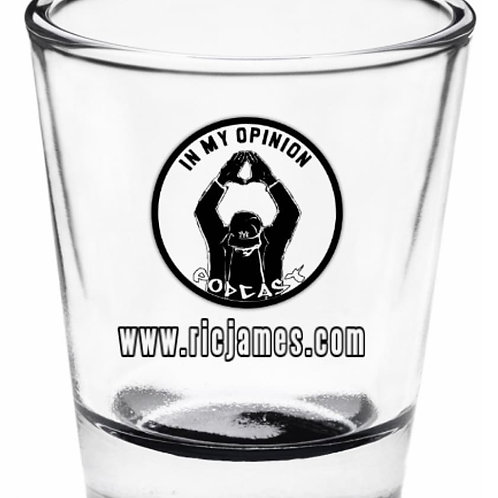 In My Opinion Podcast shot glass