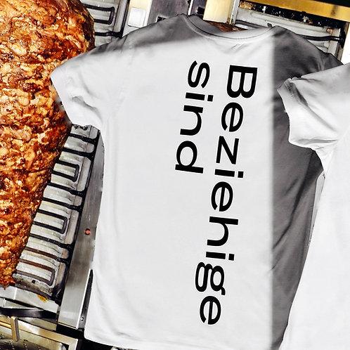T-Shirt (unisex): Beziehige sind wie Dürüm