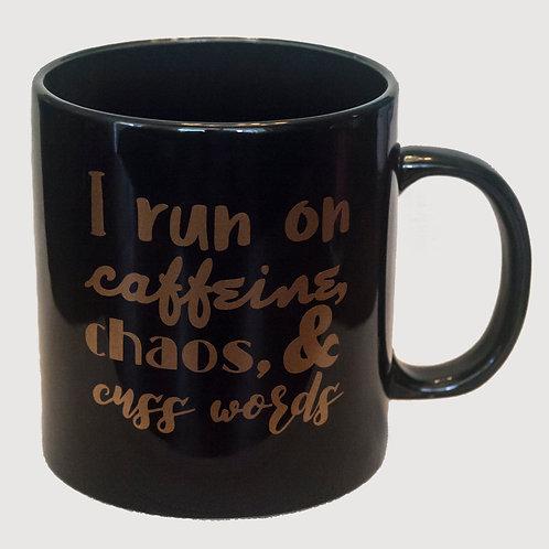 "20 oz ""I run on caffeine, chaos & cuss words"" mug (Black)"