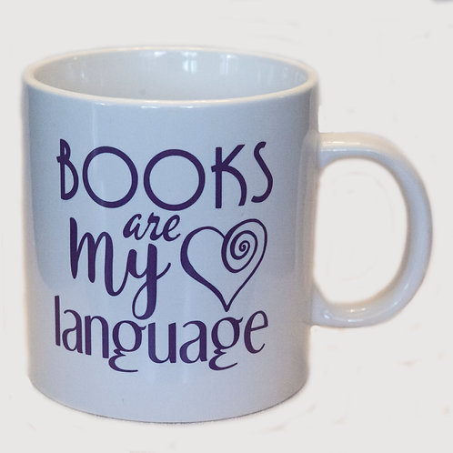 "20 oz ""Books are my Love Language"" mug (white)"