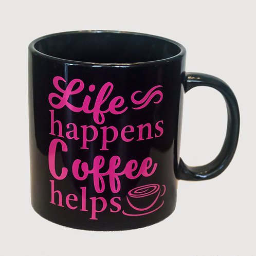 "20 oz ""Life Happens. Coffee Helps"" mug (Black)"
