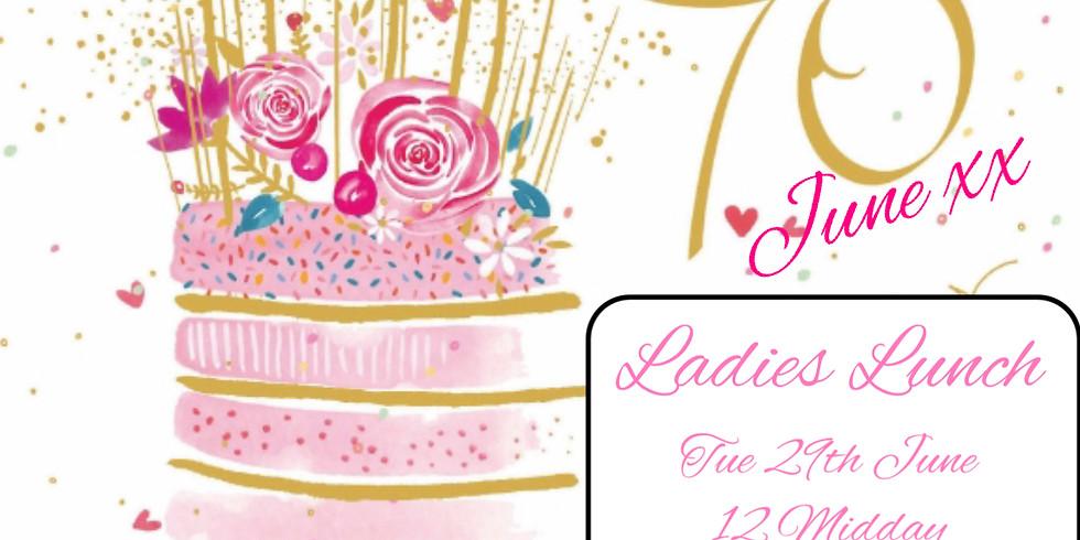 Ladies Lunch to celebrate Junes Big Birthday.