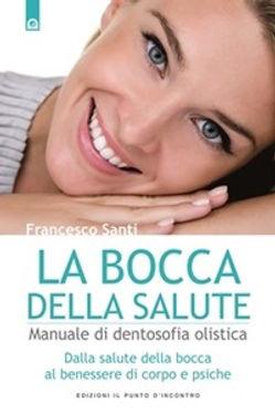 Questo libro tratta di Dentosofia e odontoiatria olistica