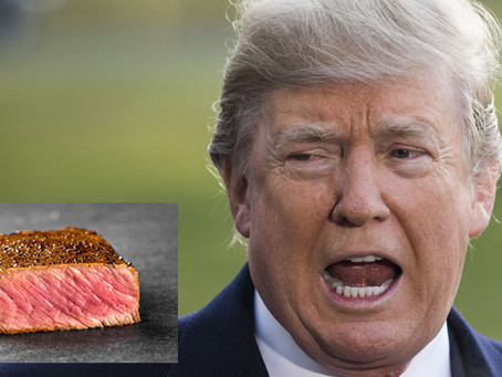 Restaurants to Protest Trump by Serving Him Delicious, Medium Rare Steak