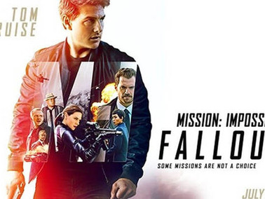 5 Reasons Why Mission Impossible: Fallout is the Best Movie Ever