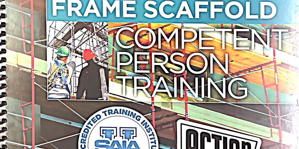Competent Person Training – Frame Scaffolds