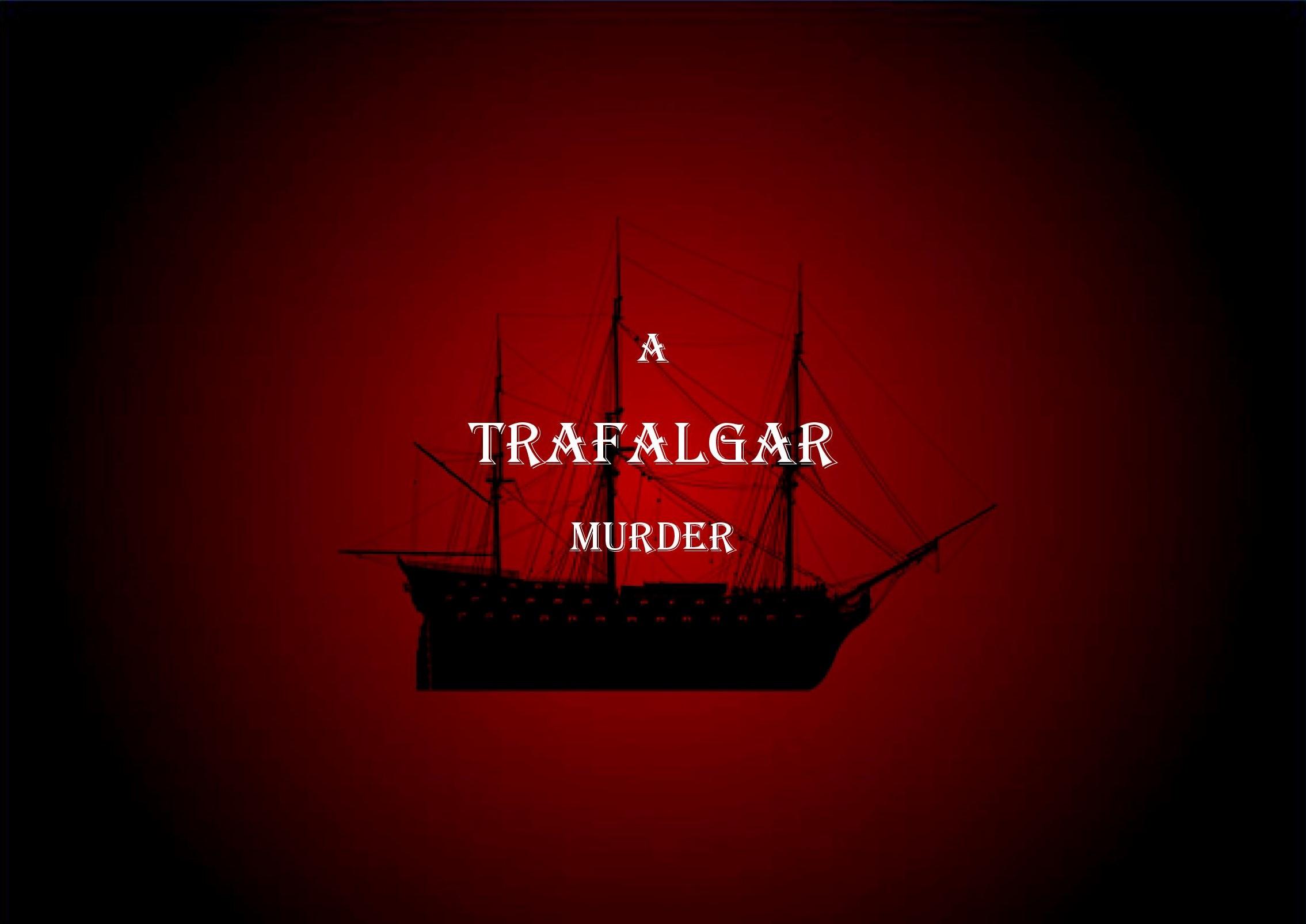 A Trafalgar Murder