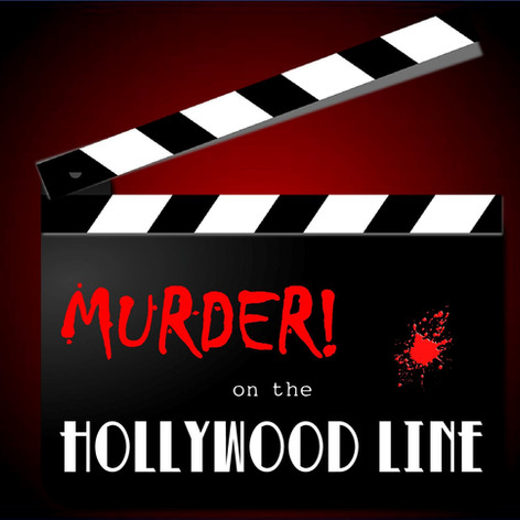 Murder! on the Hollywood Line