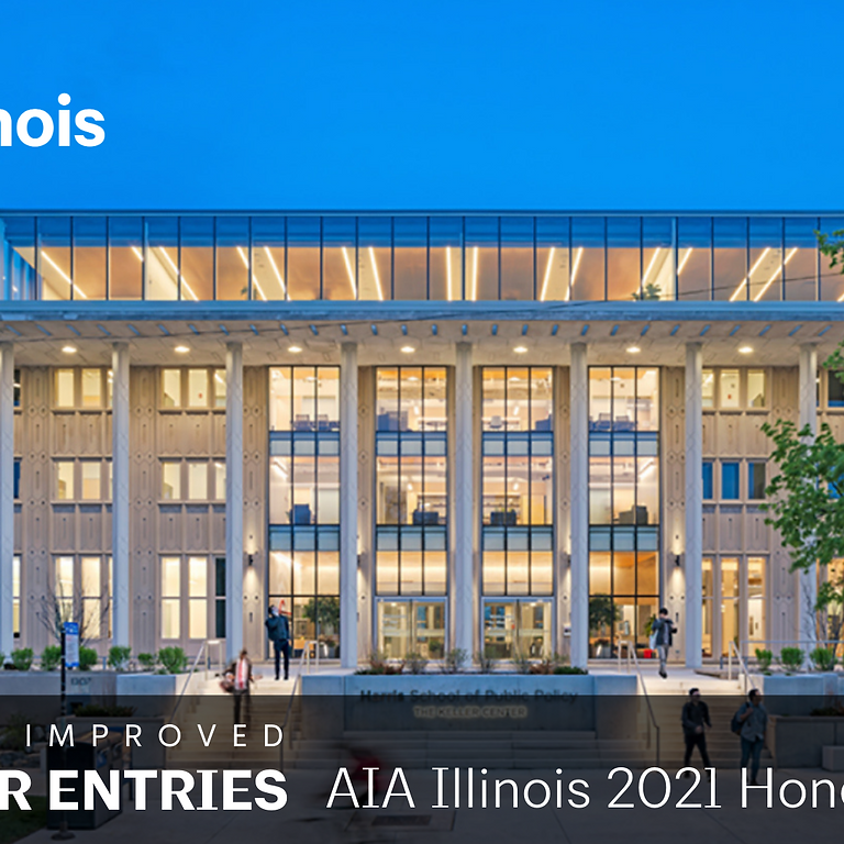 2021 AIA Illinois Honor Awards CALL FOR ENTRIES