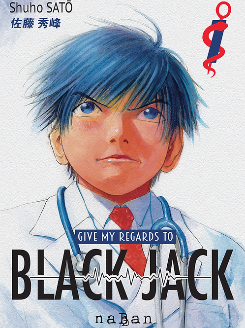 Give my regards to Black Jack - Vol 1