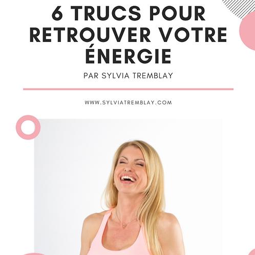 6 trucs pour retrouver votre énergie