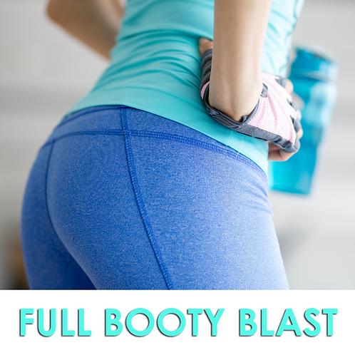 Full booty blast