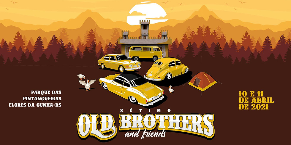 7º Old Brothers and Friends