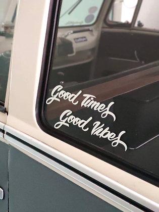 Adesivo Slogan Good times, GoodVibes
