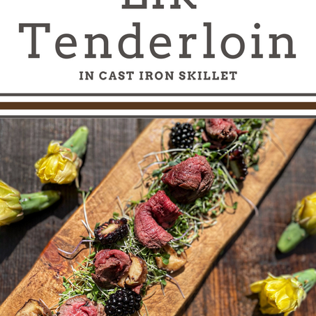 Seared Elk Tenderloin