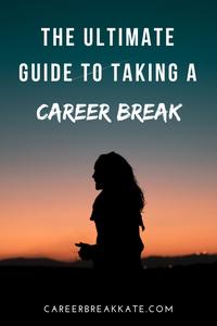 What is a Career Break, taking a career break or sabbatical
