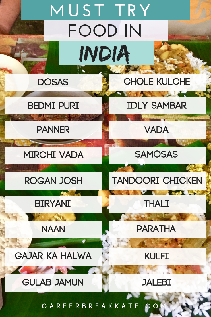 Indian Food, Food to try in India, Indian Street Food