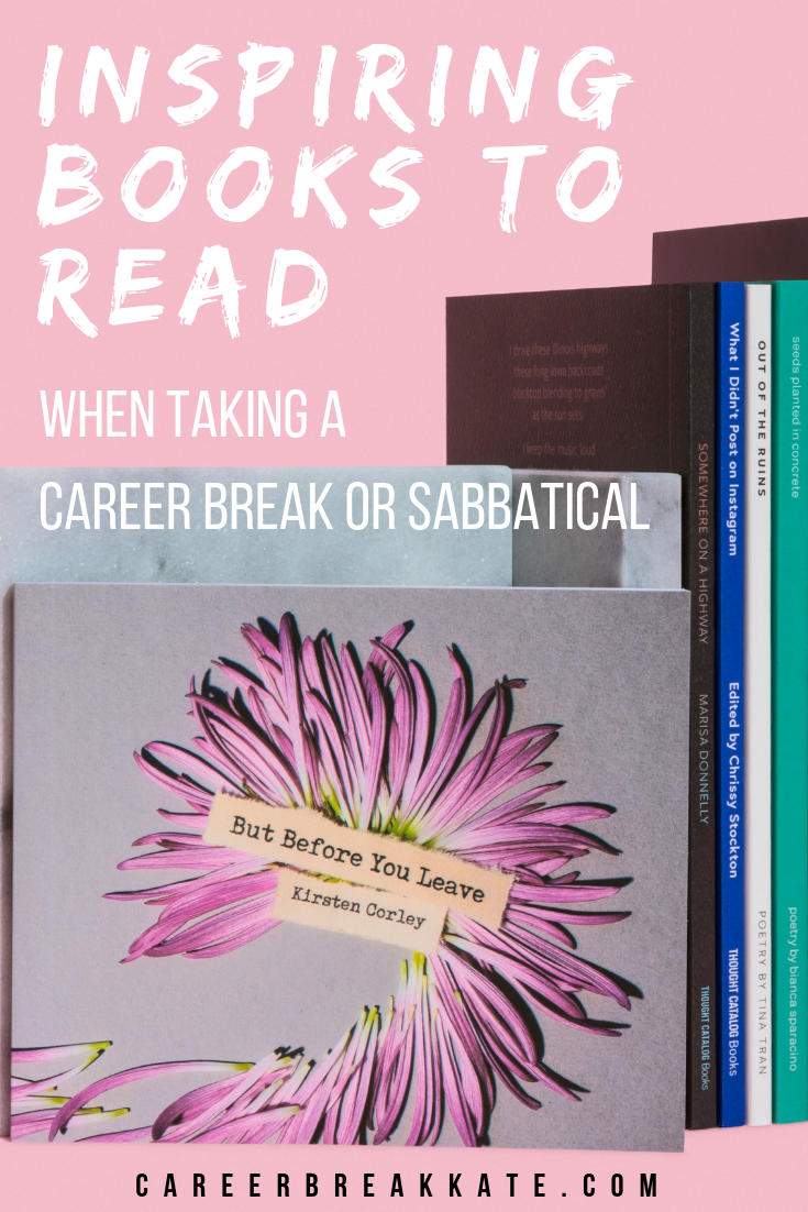 Inspiring books to read when taking a career break or sabbatical