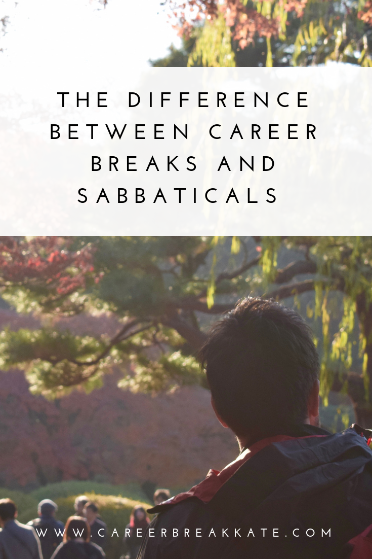 What is the difference between a career break and a sabbatical, advice, travel, blog