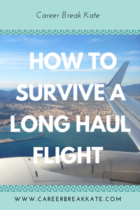 How to survive a long haul flights and make it more comfortable , sabbatical meaning