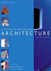 A History of New Zealand Architecture - Peter Shaw