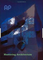 Mastering Architecture - Leon van Schaik (2005)