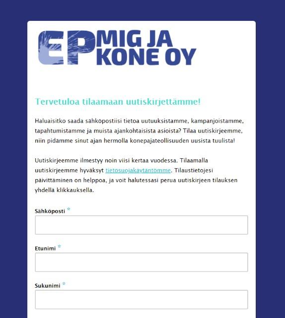 E-P Mig ja Kone Oy uutiskirjeen tilaussi