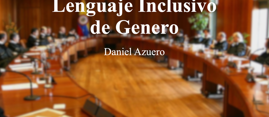 LENGUAJE INCLUSIVO DE GENERO; Daniel Azuero