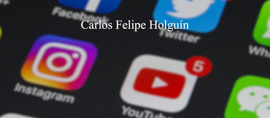 El Medio es el Mensaje; Carlos Felipe Holguín