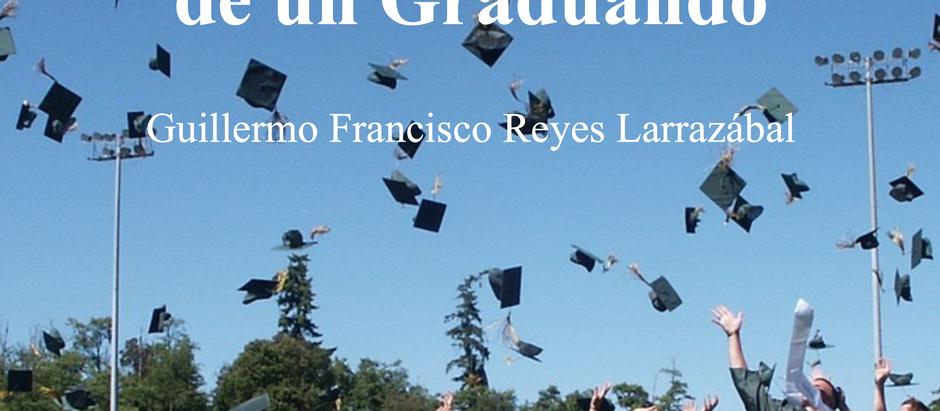 2020, En la Perspectiva de un Graduando; Guillermo Reyes Larrazabal