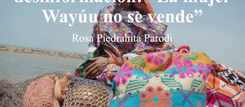 """Entre polémica y desinformación: """"La mujer Wayúu no se vende""""; Rosa Piedrahita"""