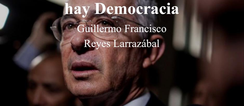 Nadie está por Encima de la Ley; Sin Justicia No hay Democracia; Guillermo Reyes Larrazábal