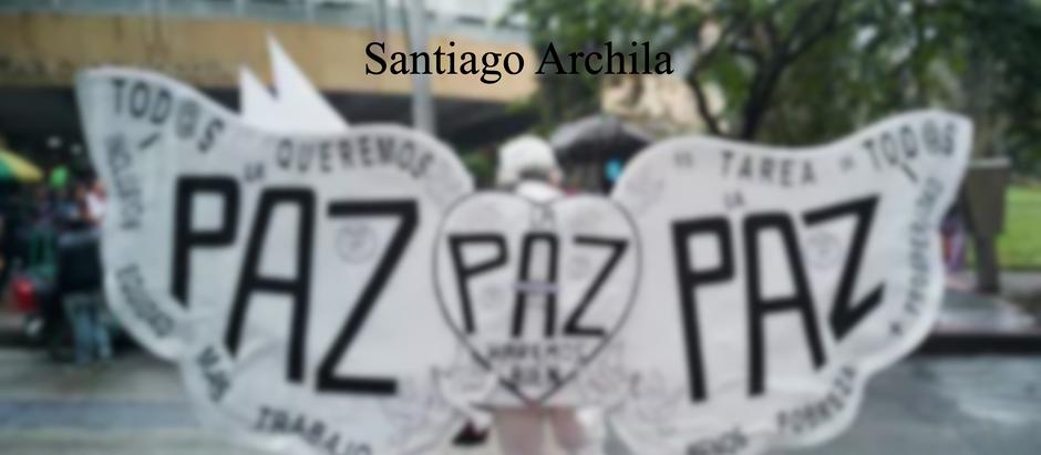 ¿Surgirá algún día la paz?; Santiago Archila
