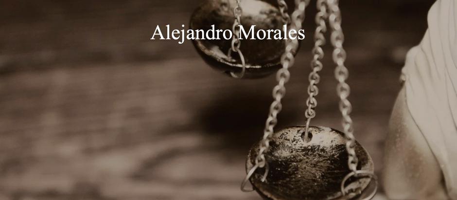 La Justicia Injusta; Alejandro Morales