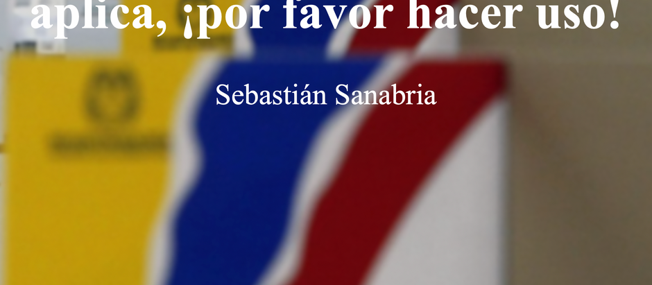 El sentido común también aplica, ¡por favor hacer uso!; Sebastián Sanabria