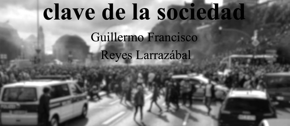 Los Jóvenes Como la Clave de la Sociedad; Guillermo Francisco Reyes Larrazábal