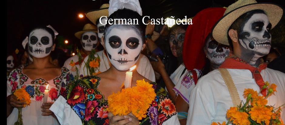 Festejando la Muerte; German Castañeda