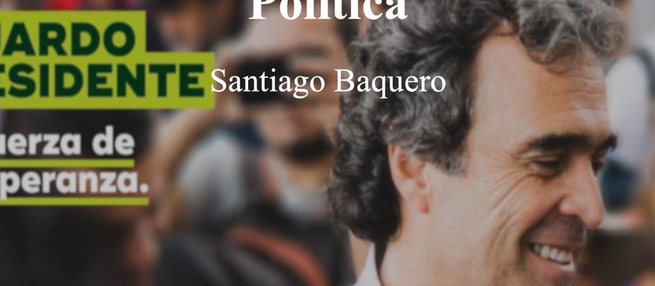 La mentira subjetiva de la política; Santiago Baquero