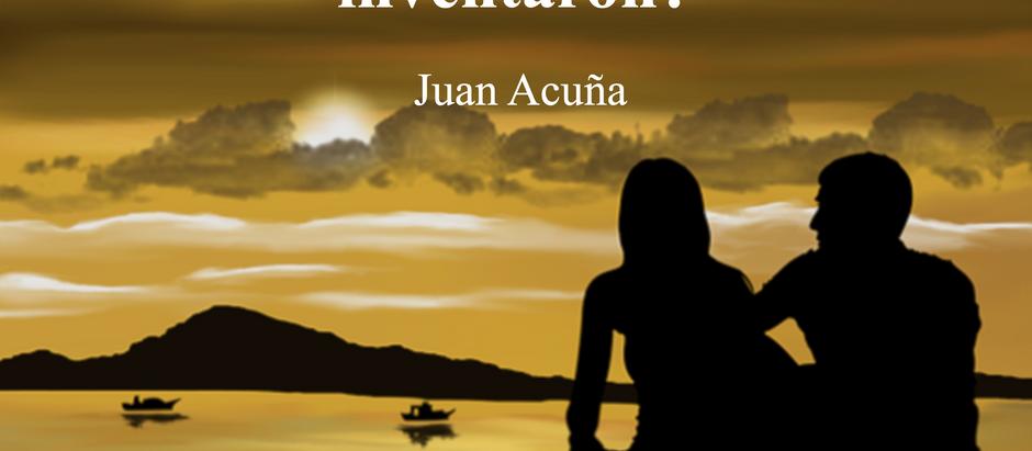 El amor; ¿existe o se lo inventaron?; Juan Acuña