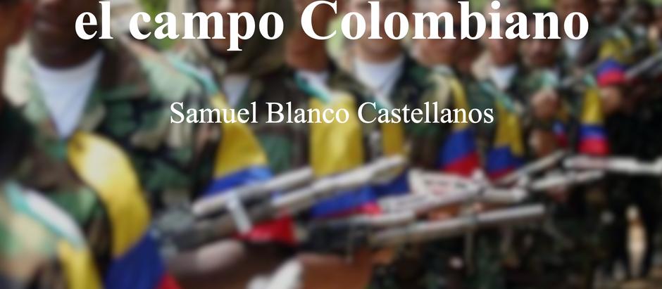 El origen de una guerra en el campo colombiano; Samuel Blanco Castellanos