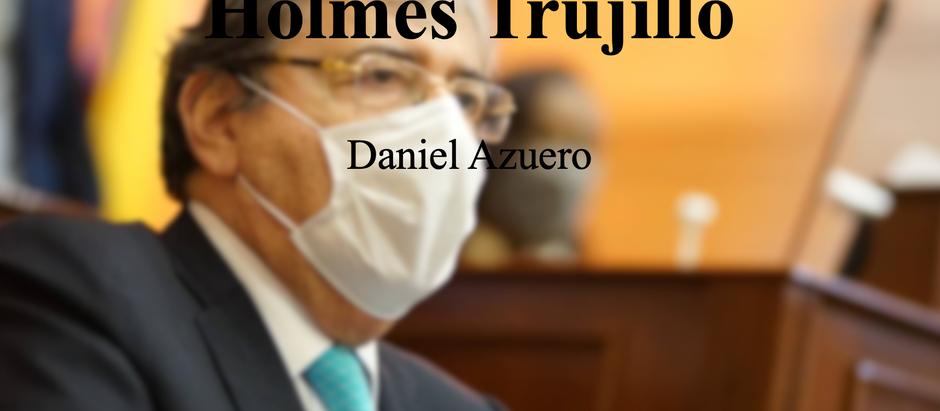 (In)Cumplimiento a lo Holmes Trujillo; Daniel Azuero