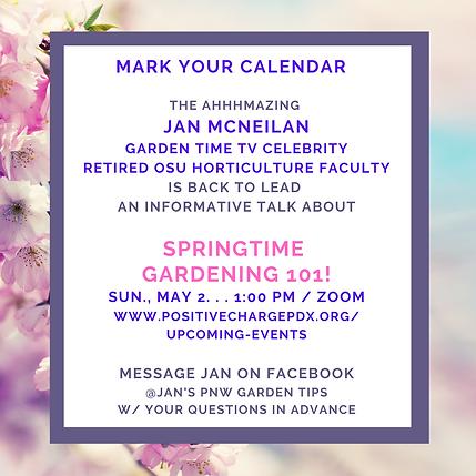 2021.05.02 Jan McNeilan Spring Gardening