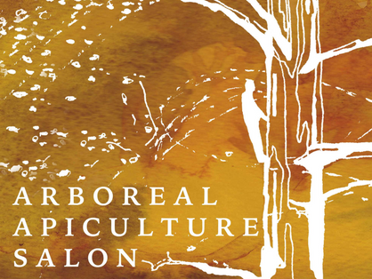 The Arboreal Apiculture Salon