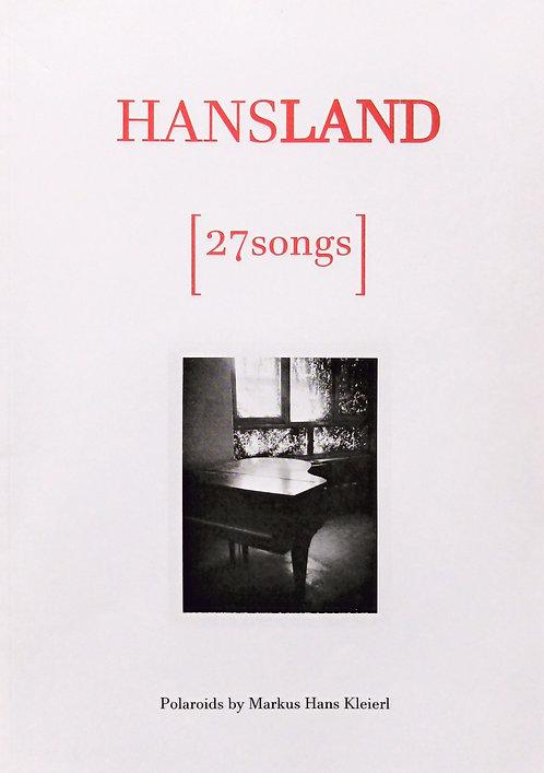 "Exhibtion Catalogue | Ausstellungs-Katalog ""27songs""  [2017]"