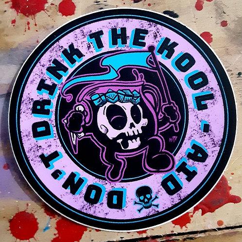 Don't drink the kool-aid sticker