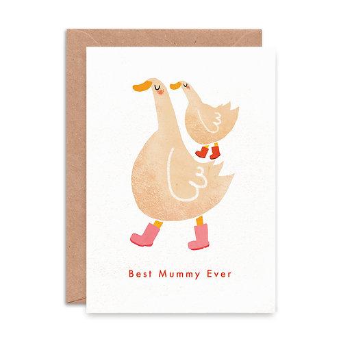'Best Mummy Ever' Greeting Card