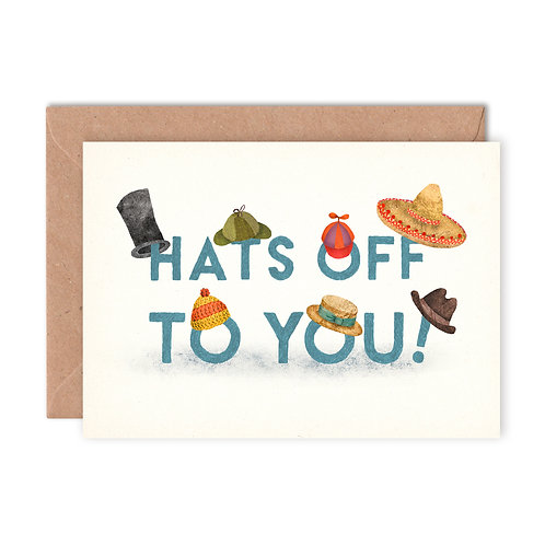 Hats Off Greetings Card